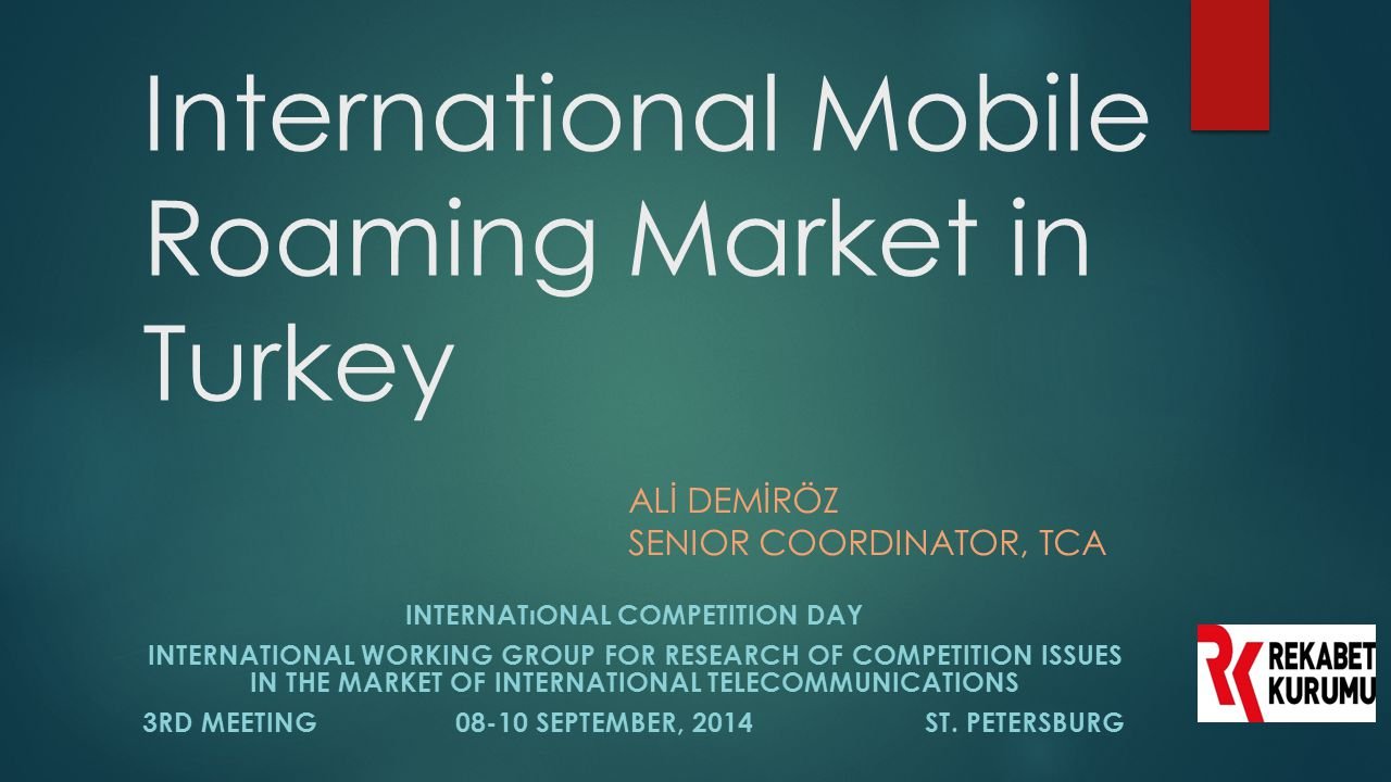 International Mobile Roaming Market in Turkey