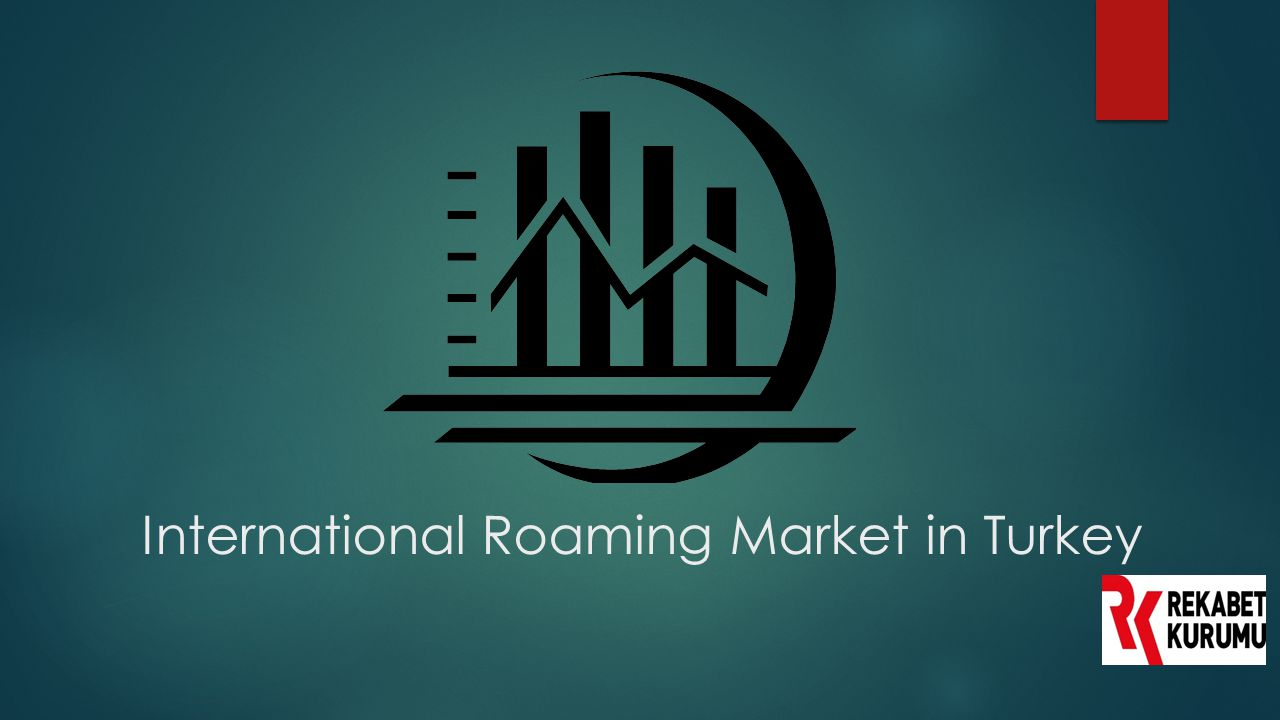 International Roaming Market in Turkey