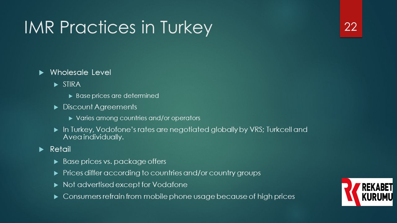 IMR Practices in Turkey