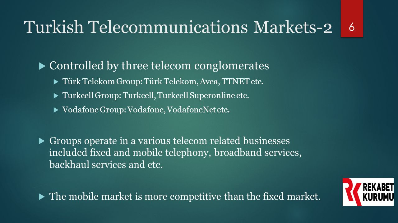 Turkish Telecommunications Markets-2