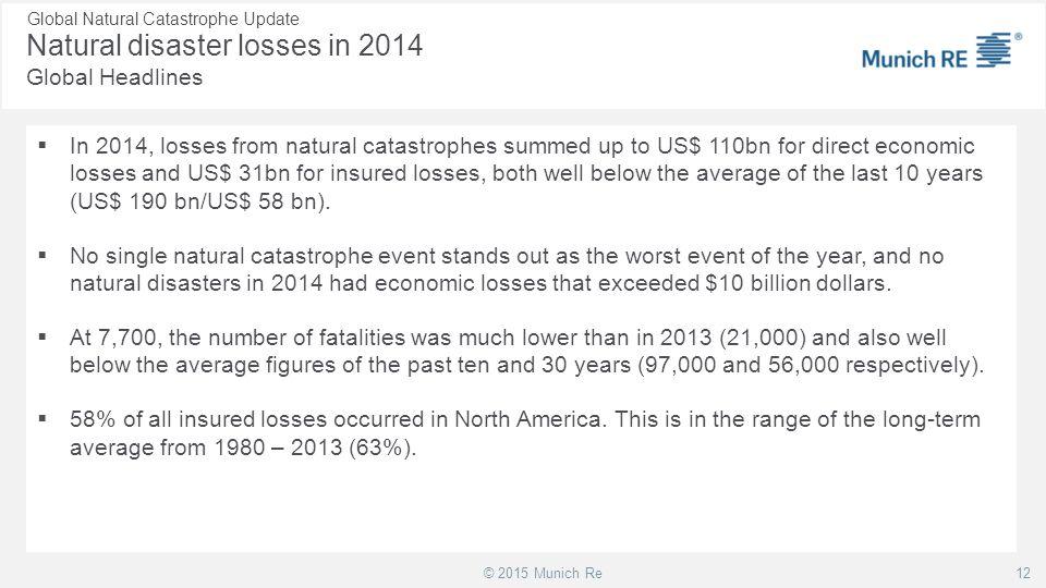 Natural disaster losses in 2014 Global Headlines
