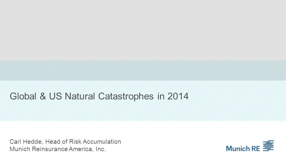 Global & US Natural Catastrophes in 2014