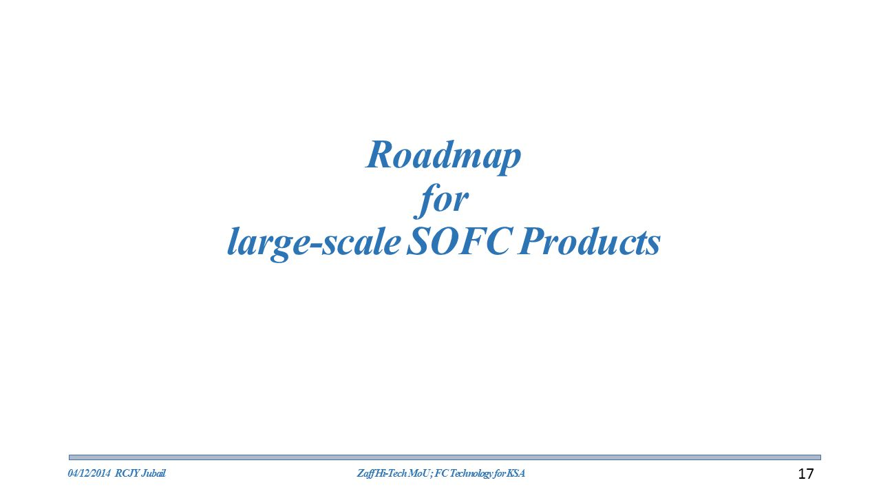 Roadmap for large-scale SOFC Products