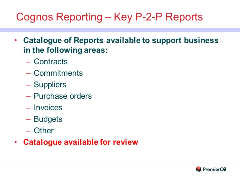 Cognos Reporting – Key P-2-P Reports