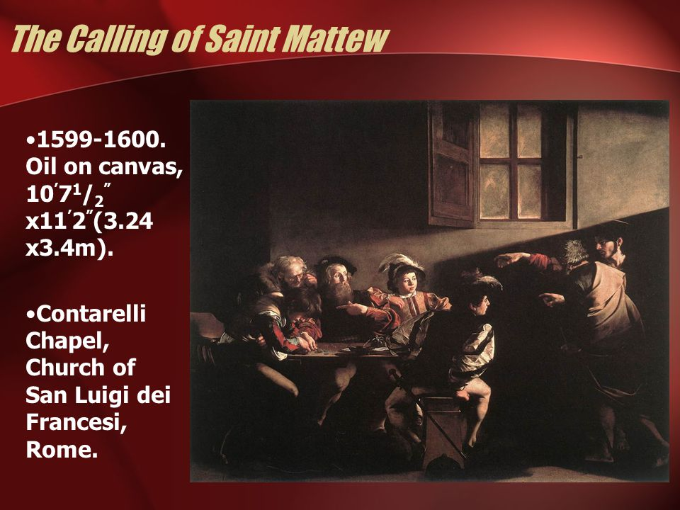 The Calling of Saint Mattew