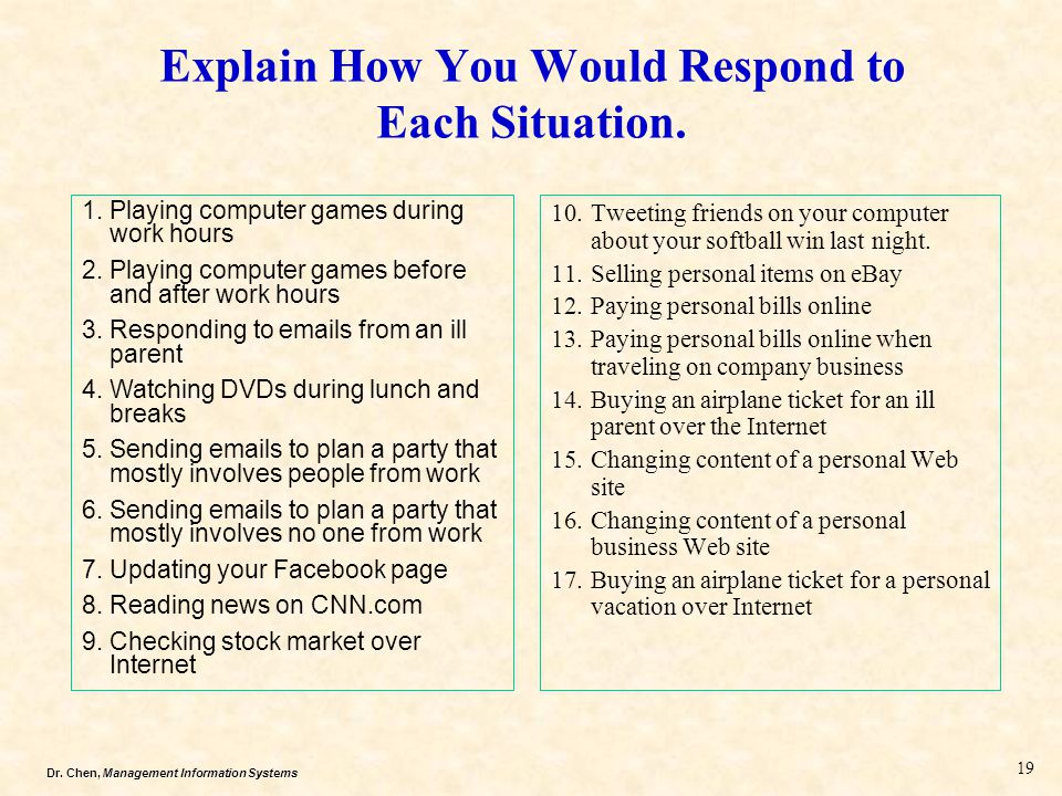 Explain How You Would Respond to Each Situation.