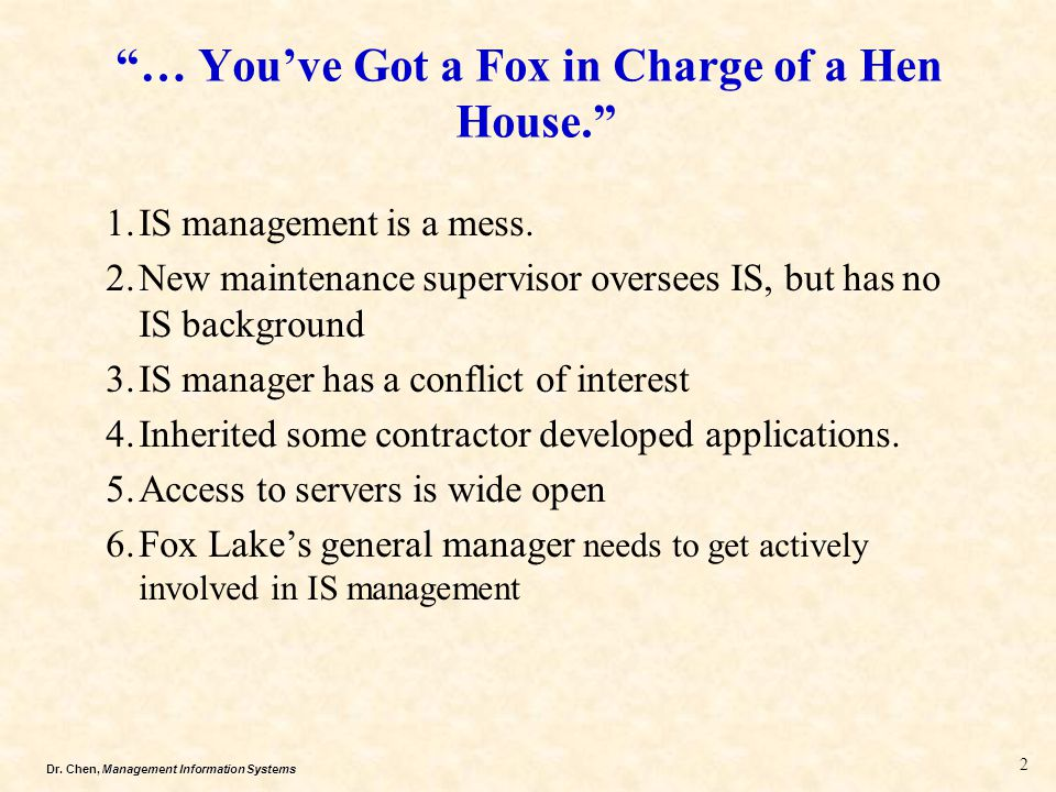 … You've Got a Fox in Charge of a Hen House.