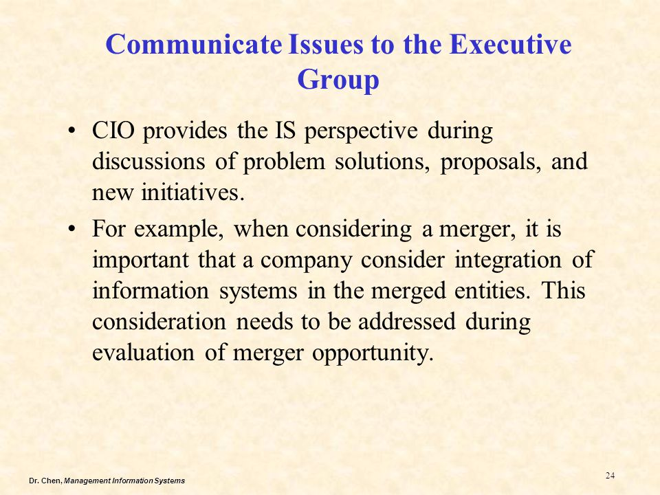Communicate Issues to the Executive Group