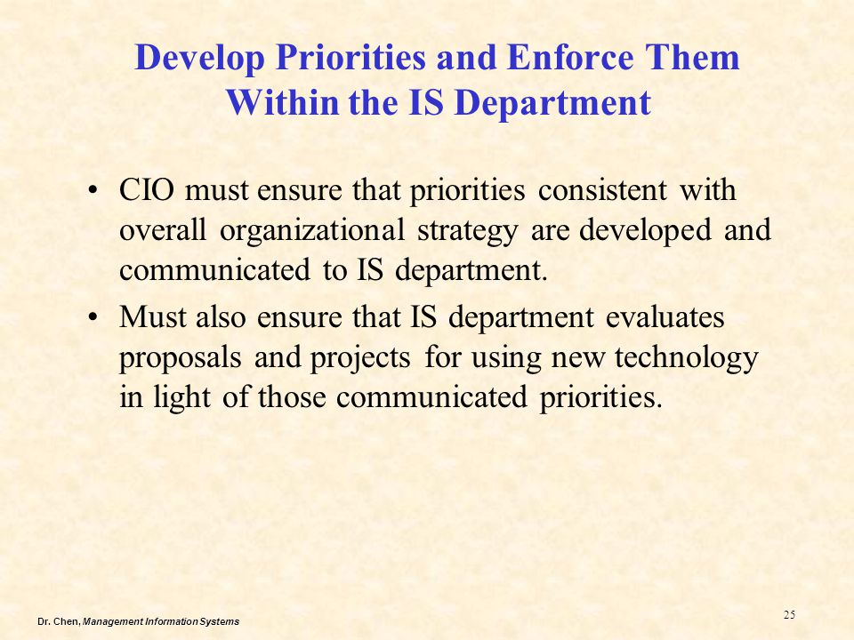 Develop Priorities and Enforce Them Within the IS Department