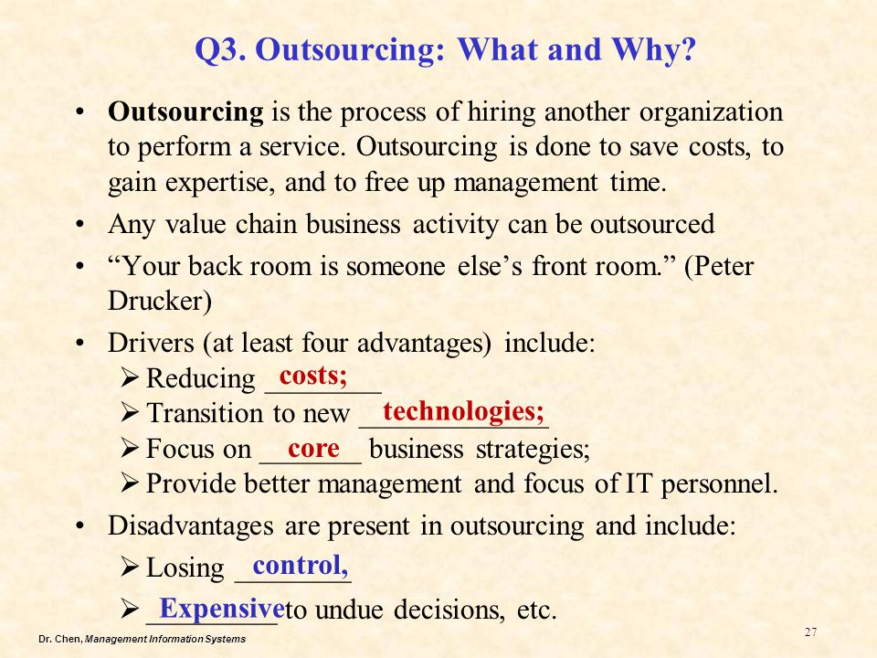 Q3. Outsourcing: What and Why