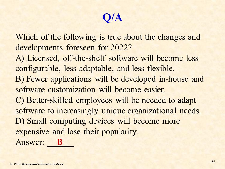 Q/A Which of the following is true about the changes and developments foreseen for 2022