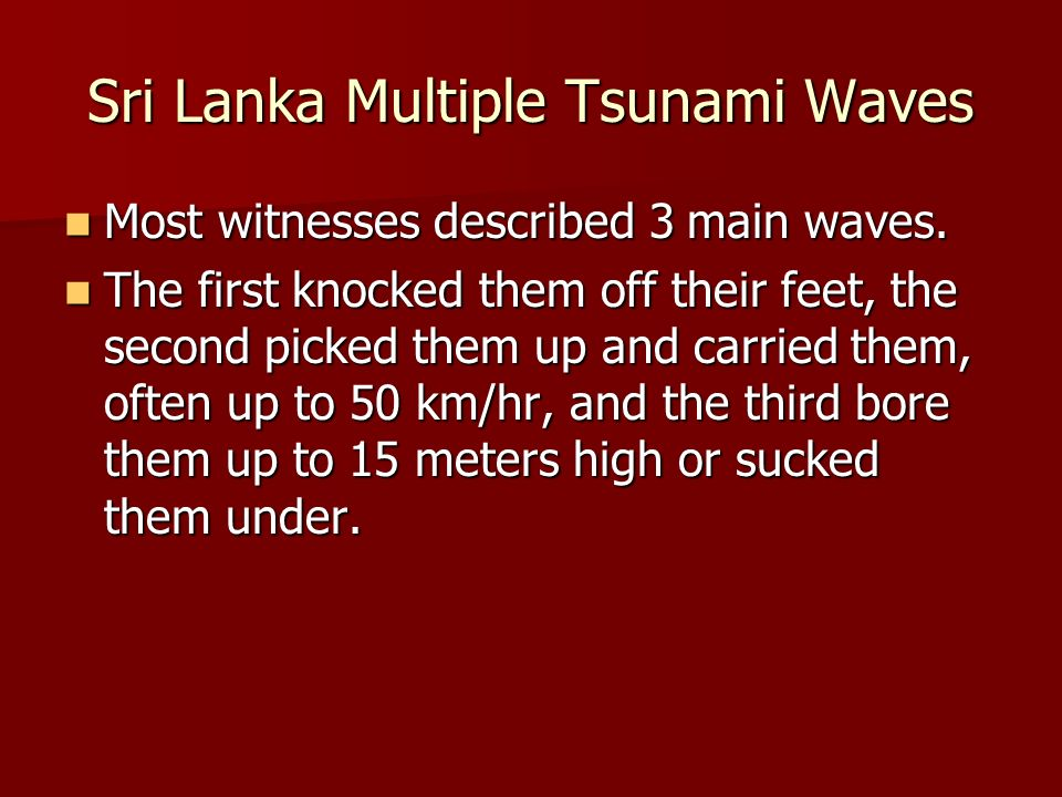 Sri Lanka Multiple Tsunami Waves