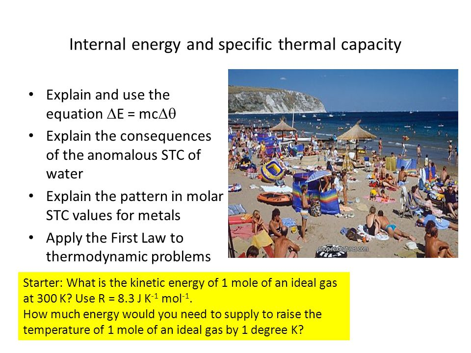 Internal energy and specific thermal capacity
