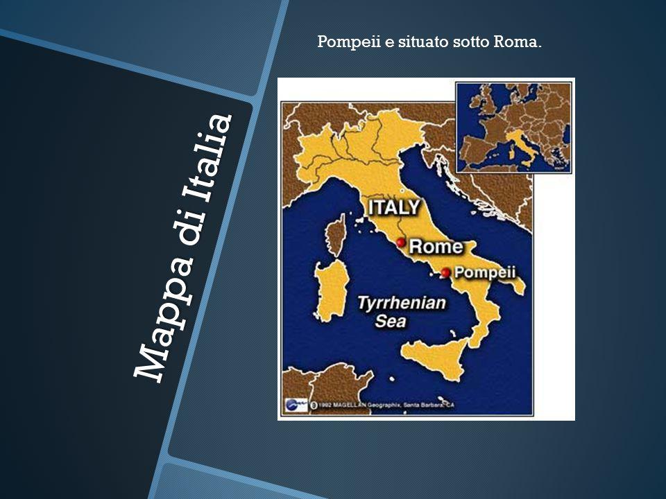 Pompeii e situato sotto Roma.