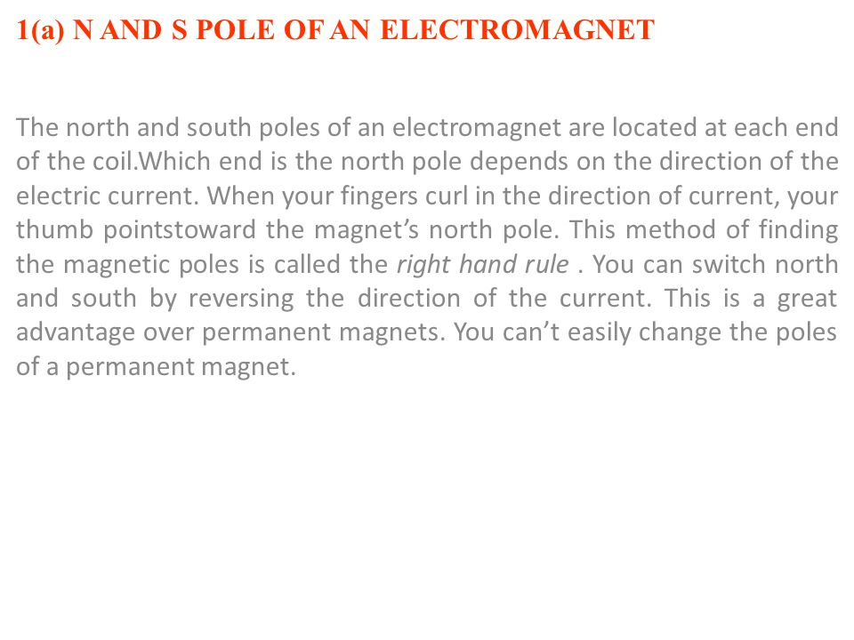 1(a) N AND S POLE OF AN ELECTROMAGNET