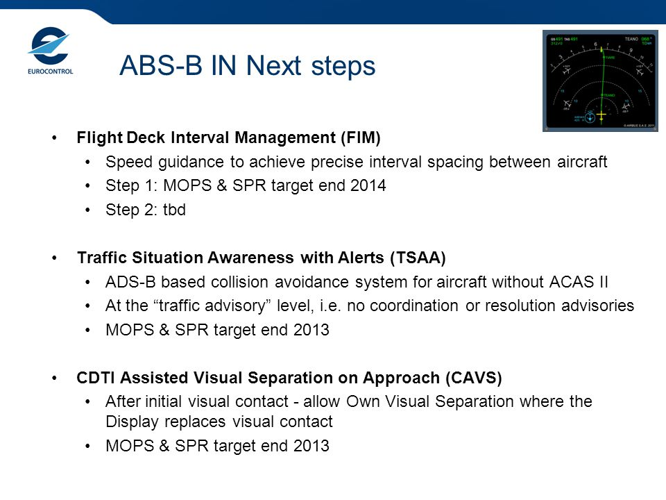 ABS-B IN Next steps Flight Deck Interval Management (FIM)