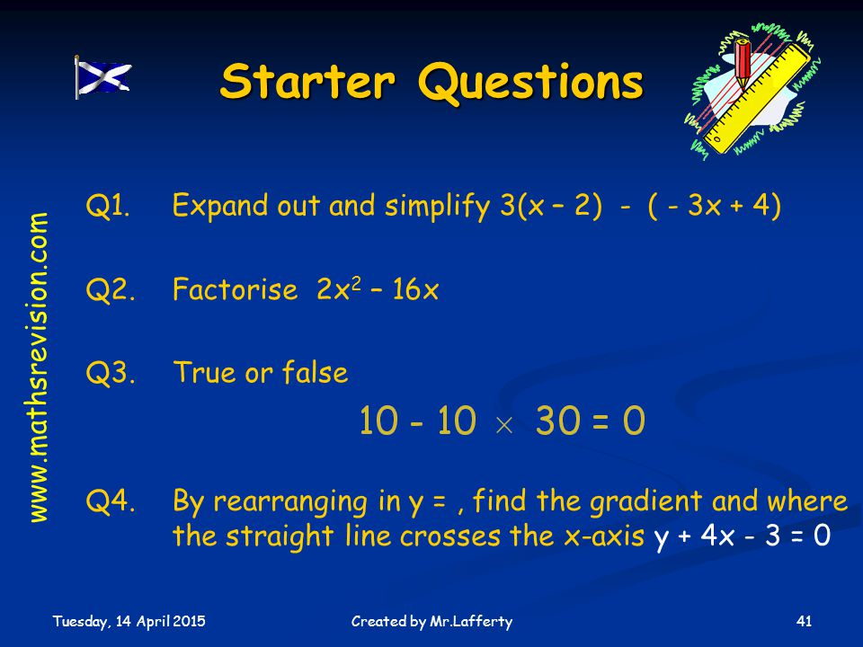 Starter Questions Q1. Expand out and simplify 3(x – 2) - ( - 3x + 4)