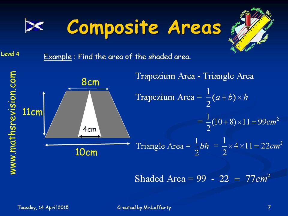 Composite Areas 8cm www.mathsrevision.com 11cm 10cm