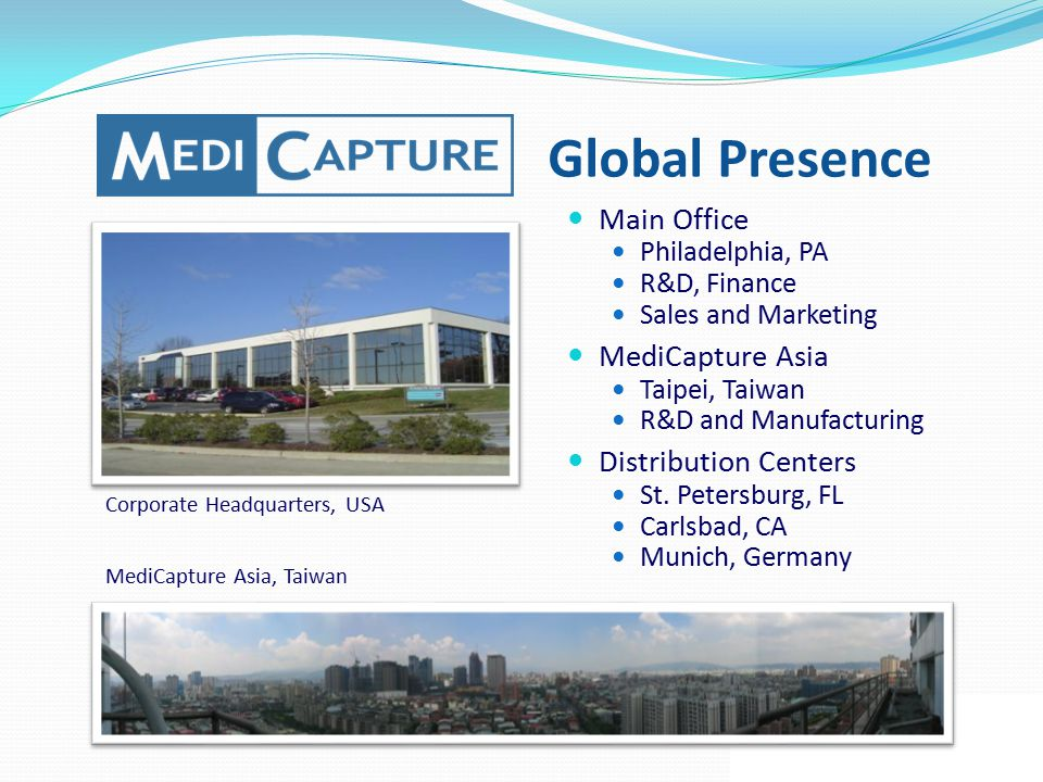 Global Presence Main Office MediCapture Asia Distribution Centers
