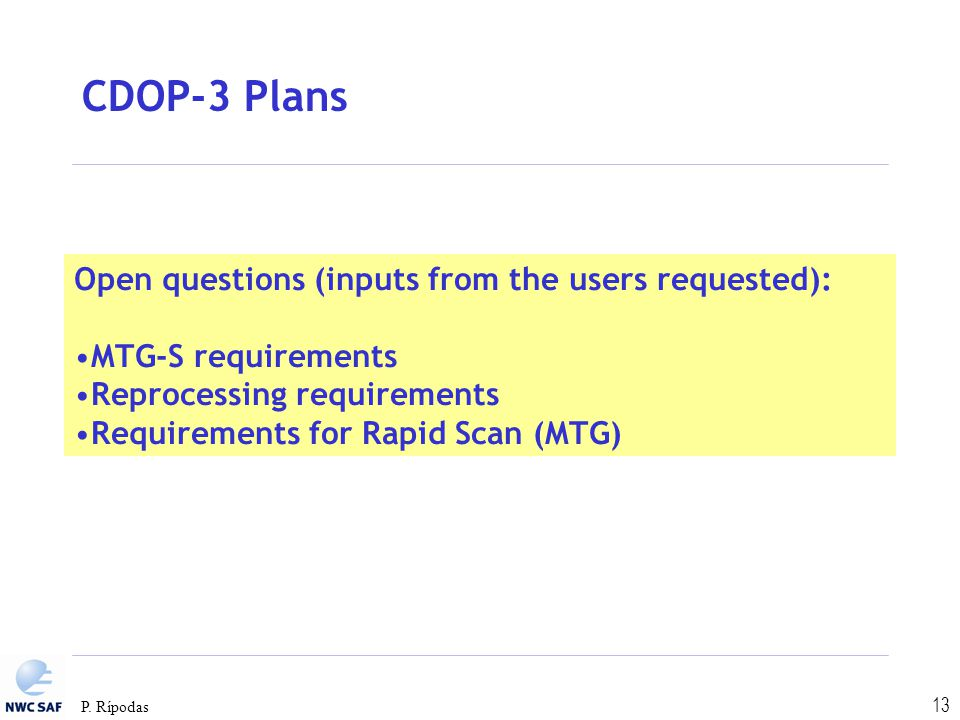 CDOP-3 Plans Open questions (inputs from the users requested):
