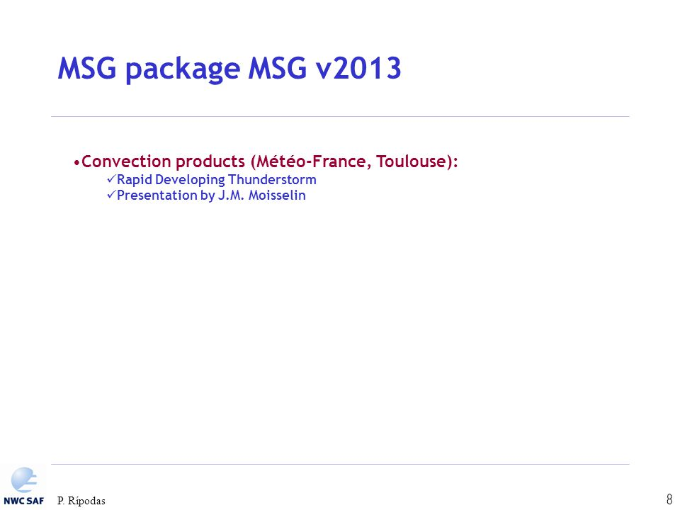 MSG package MSG v2013 Convection products (Météo-France, Toulouse):