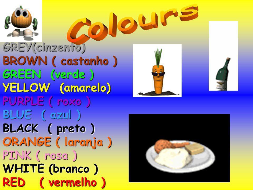 Colours GREY(cinzento) BROWN ( castanho ) GREEN (verde )
