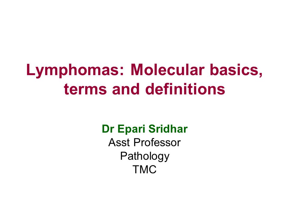 Lymphomas: Molecular basics, terms and definitions