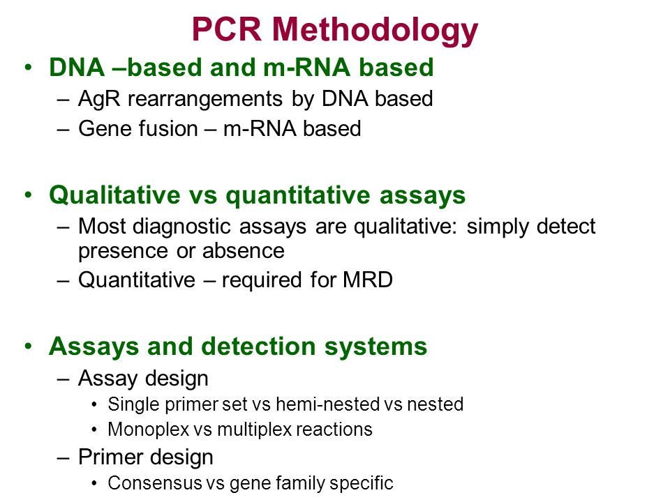 PCR Methodology DNA –based and m-RNA based