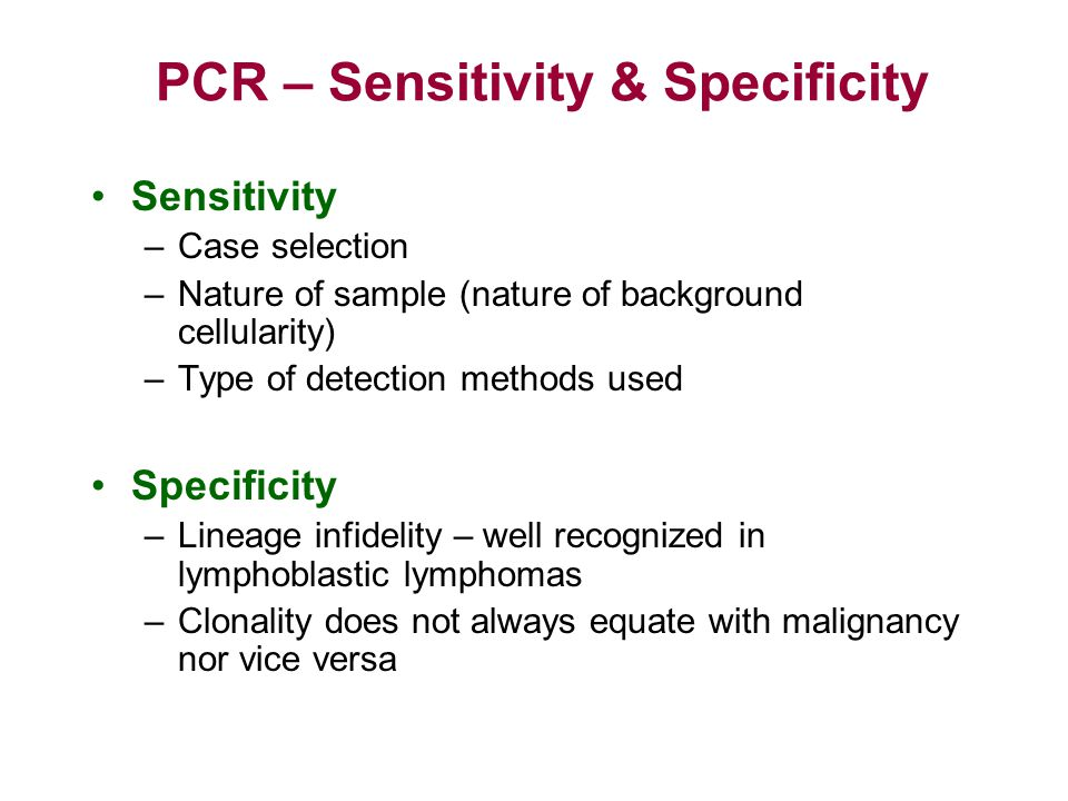 PCR – Sensitivity & Specificity