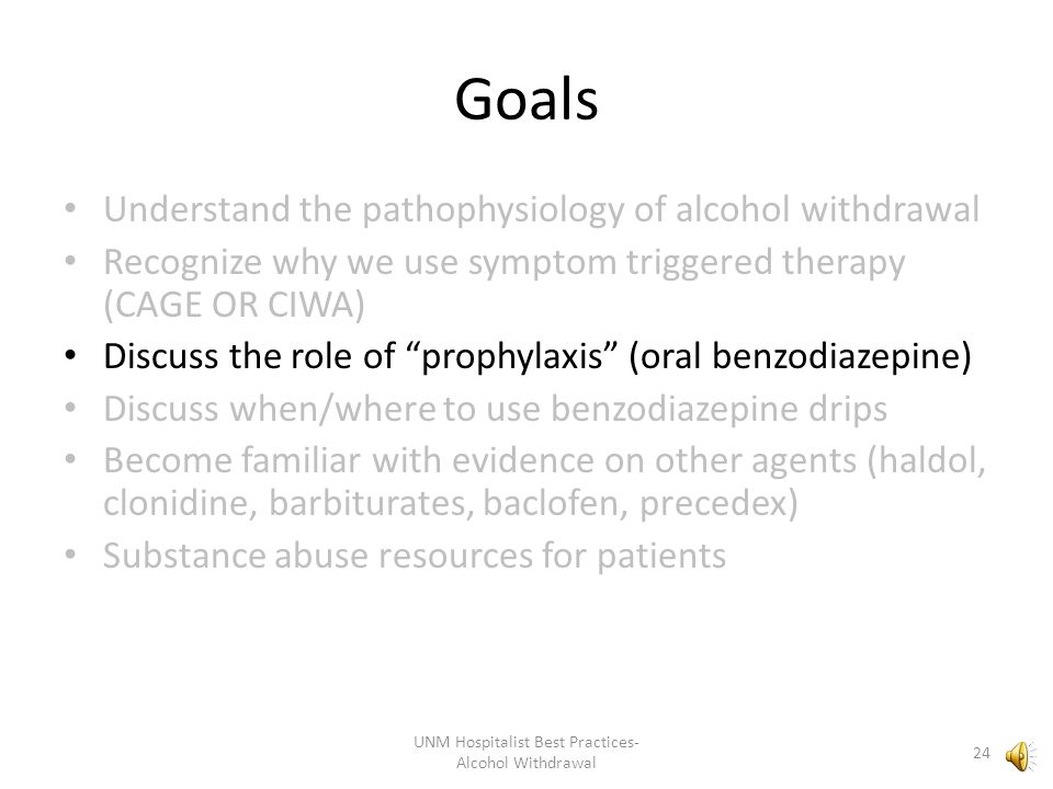 UNM Hospitalist Best Practices- Alcohol Withdrawal