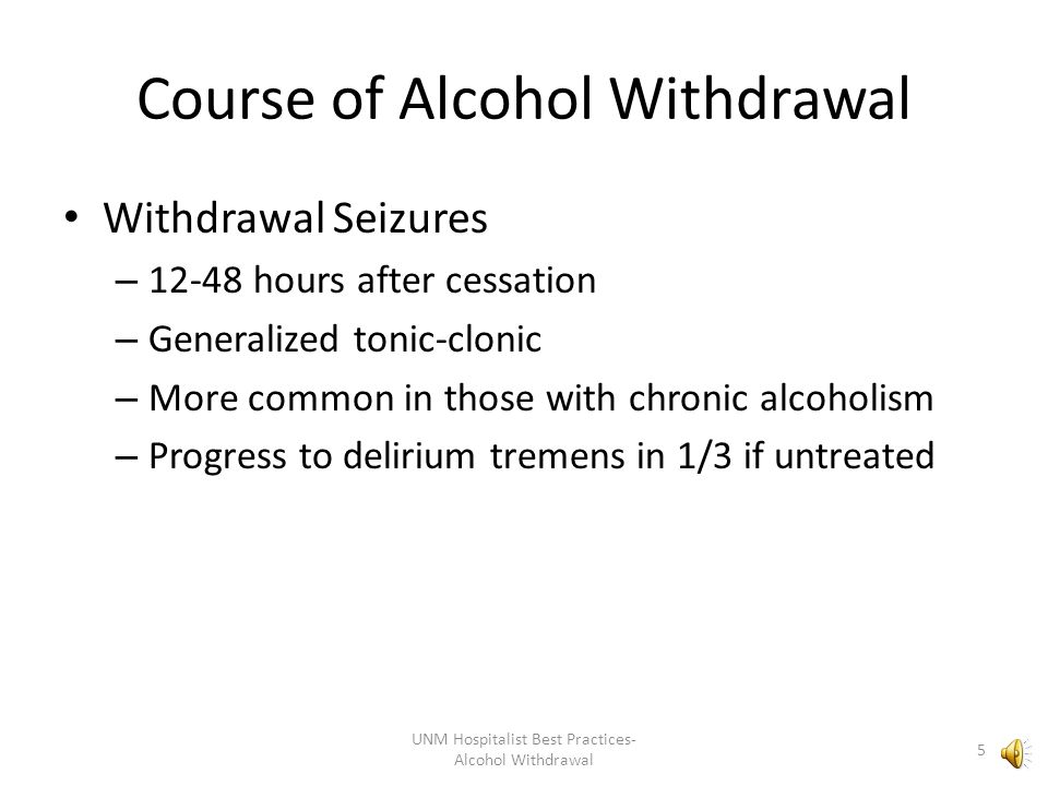Course of Alcohol Withdrawal