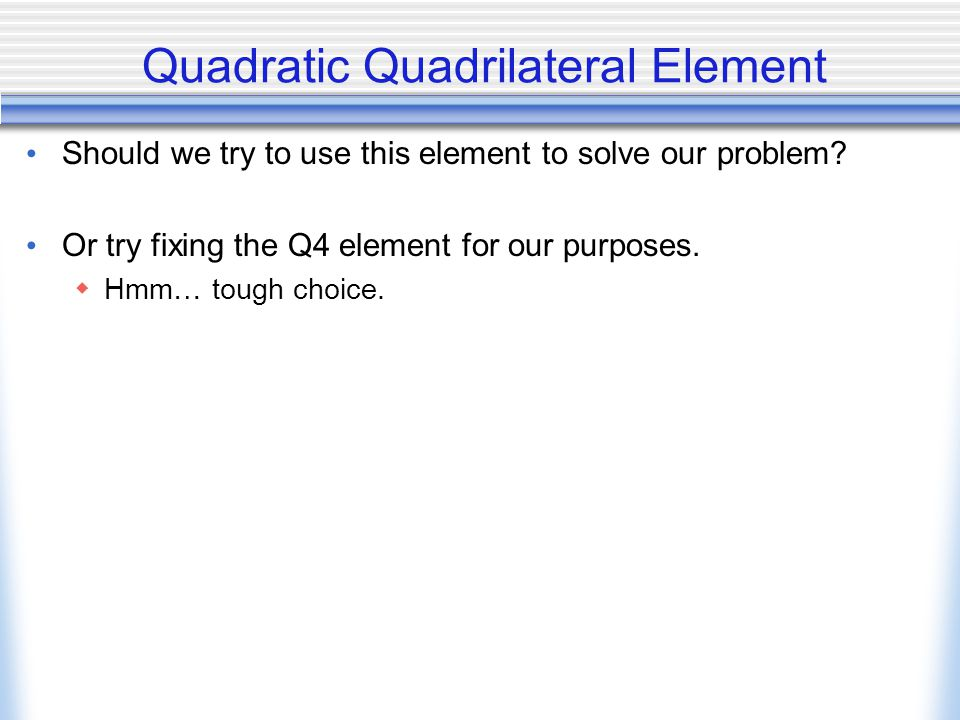 Quadratic Quadrilateral Element