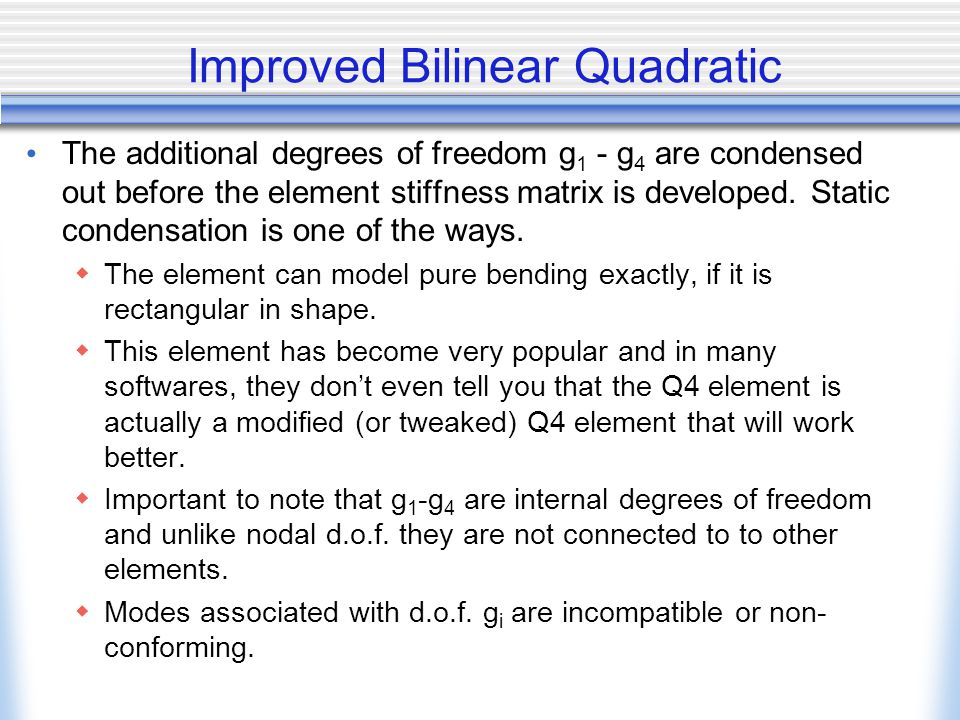 Improved Bilinear Quadratic