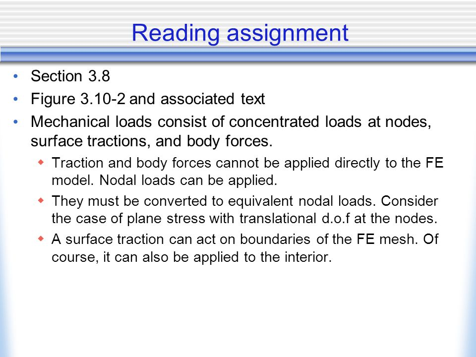 Reading assignment Section 3.8 Figure 3.10-2 and associated text