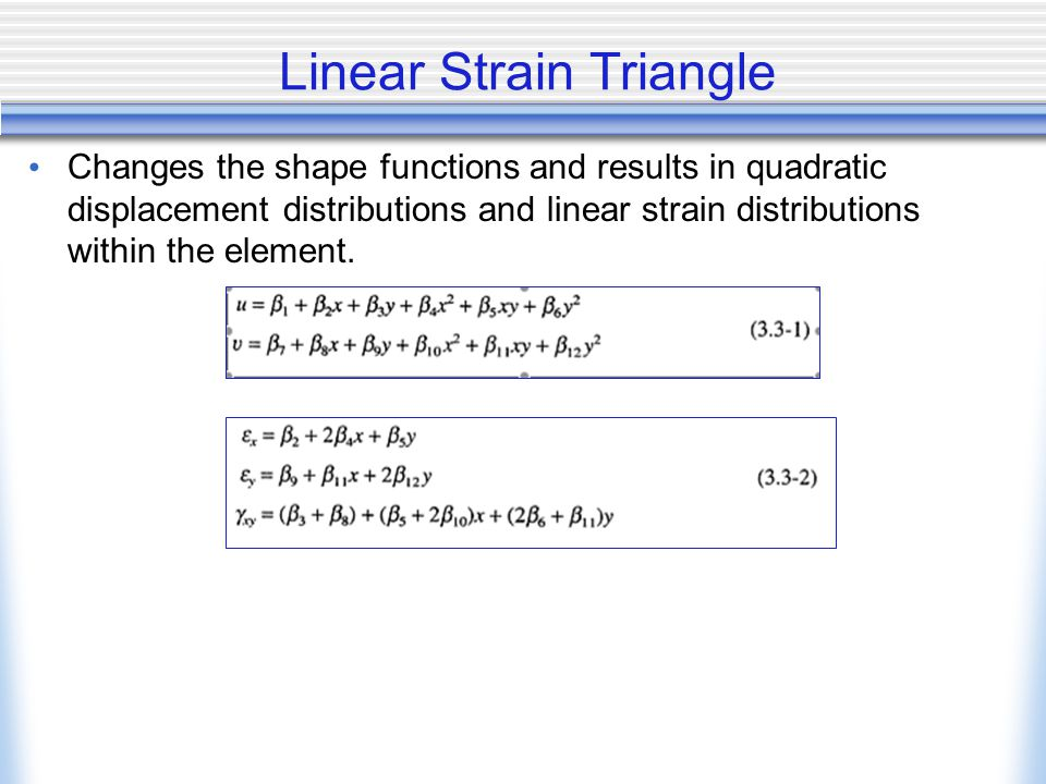 Linear Strain Triangle