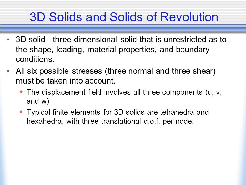 3D Solids and Solids of Revolution