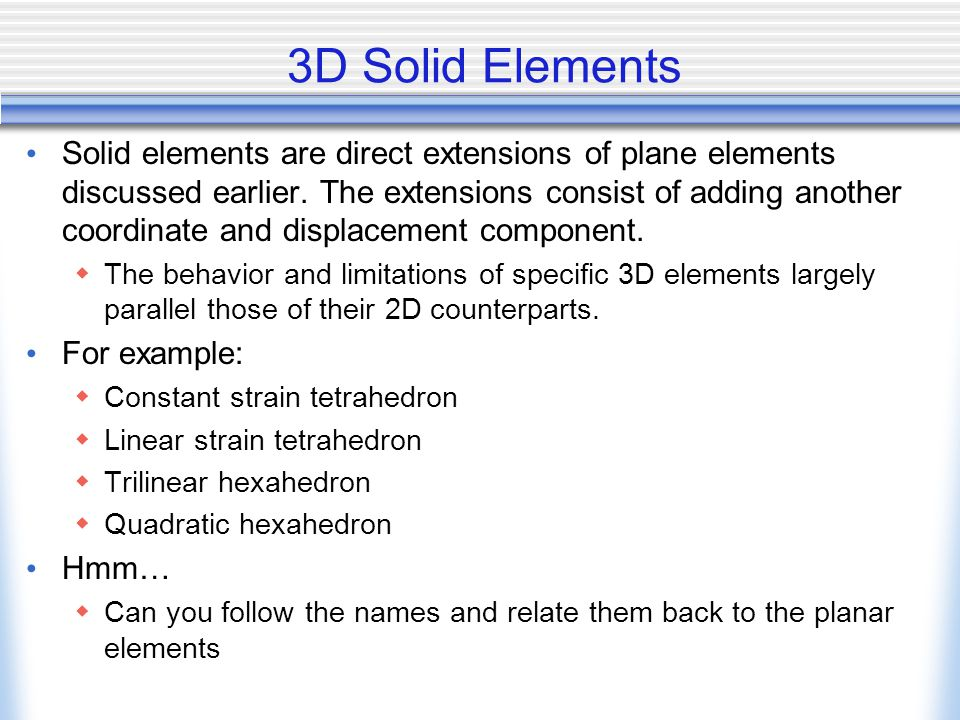 3D Solid Elements