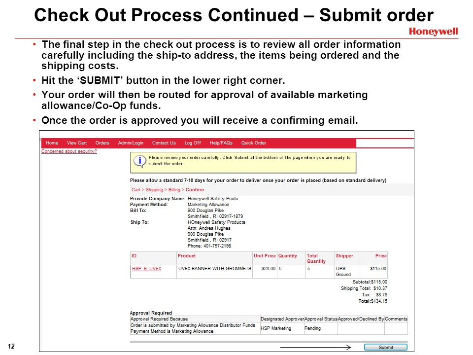 Check Out Process Continued – Submit order