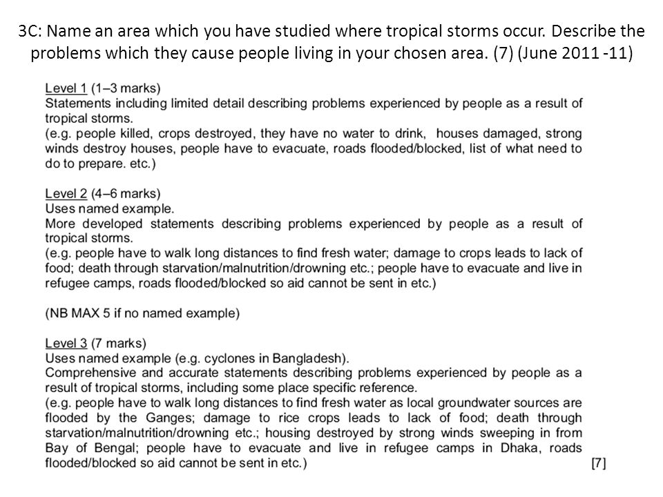 3C: Name an area which you have studied where tropical storms occur