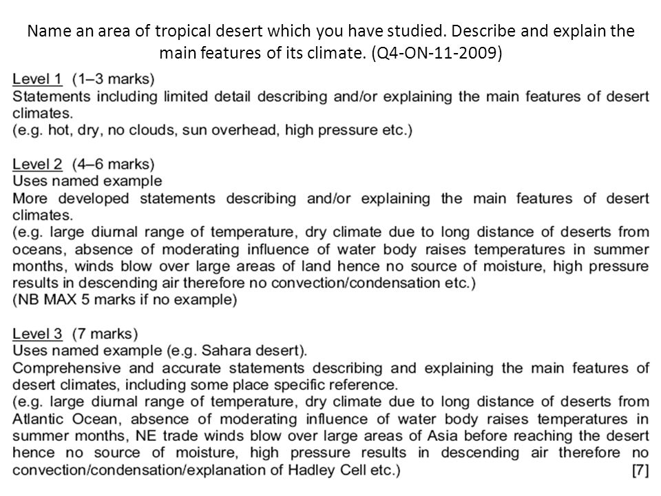 Name an area of tropical desert which you have studied