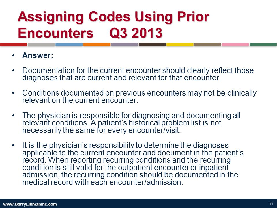 Assigning Codes Using Prior Encounters Q3 2013