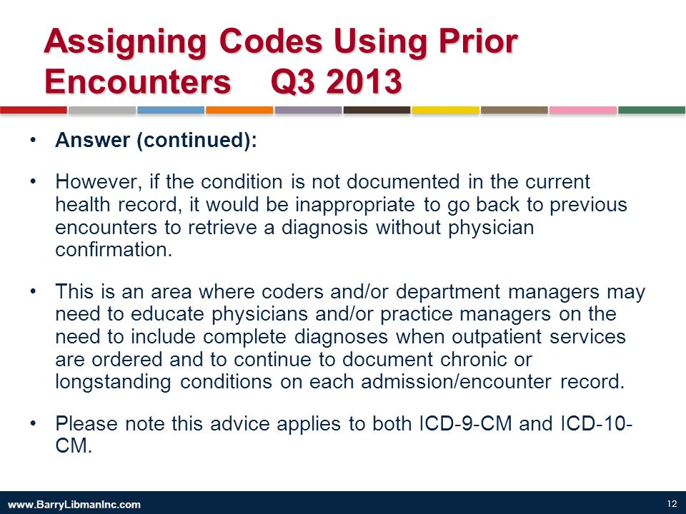 Assigning Codes Using Prior Encounters Q3 2013