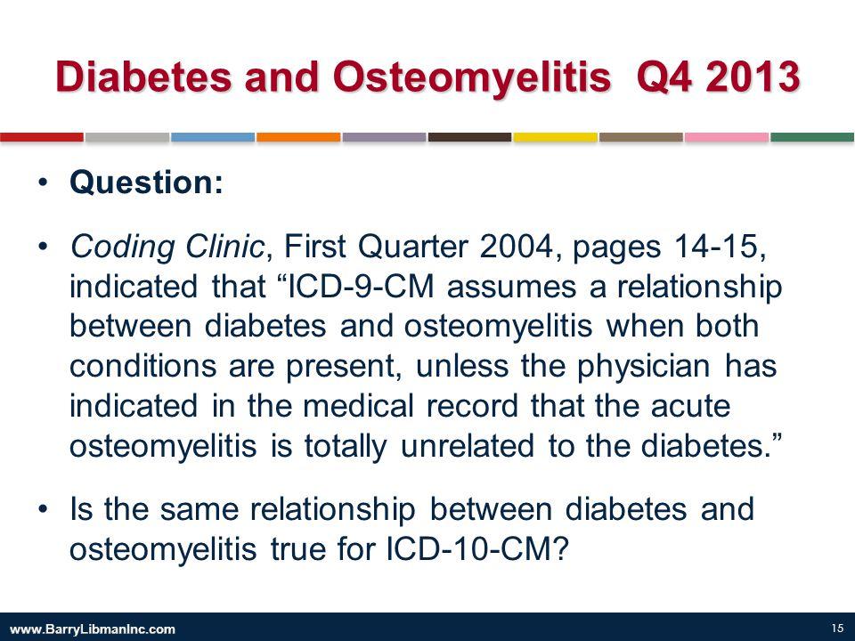 Diabetes and Osteomyelitis Q4 2013