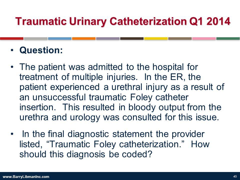 Traumatic Urinary Catheterization Q1 2014