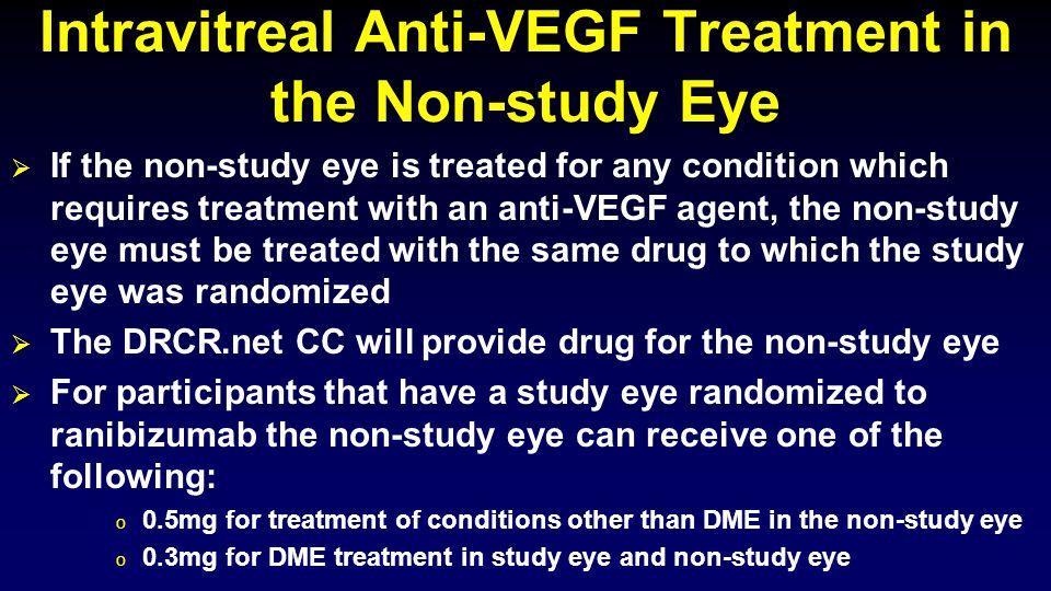 Intravitreal Anti-VEGF Treatment in the Non-study Eye