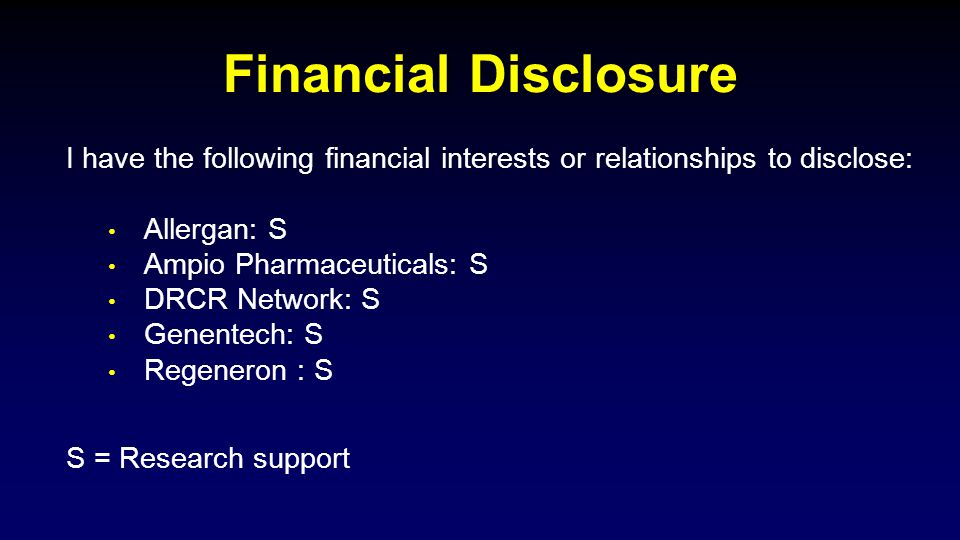 Financial Disclosure S = Research support