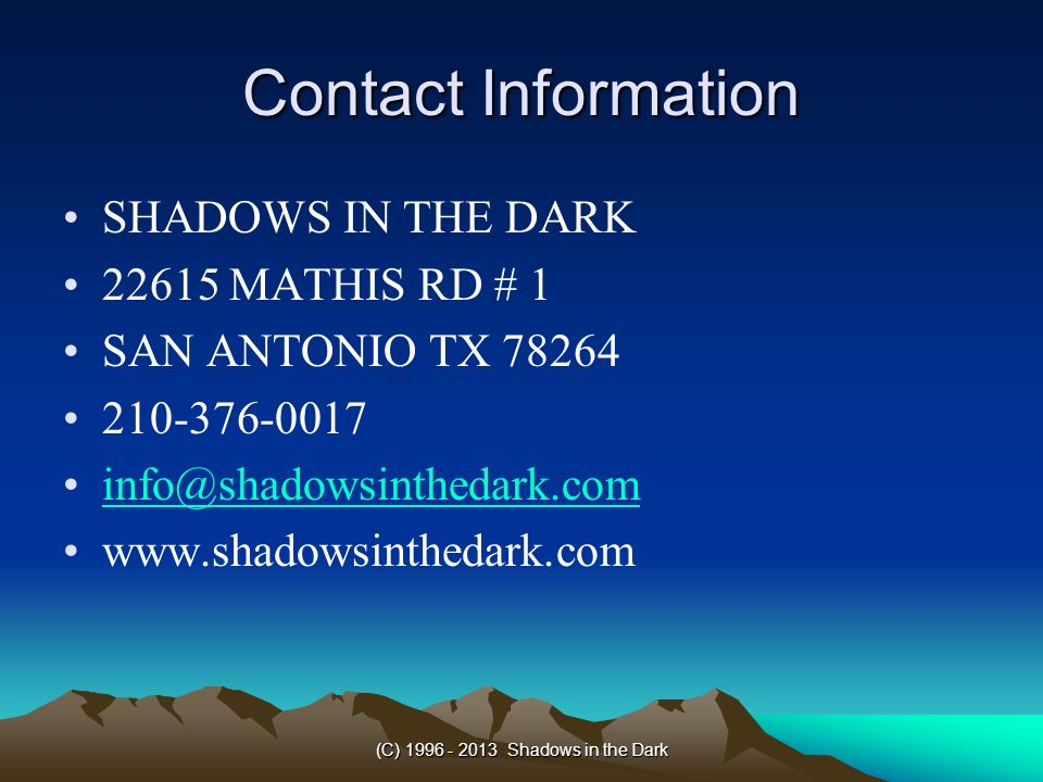 (C) Shadows in the Dark