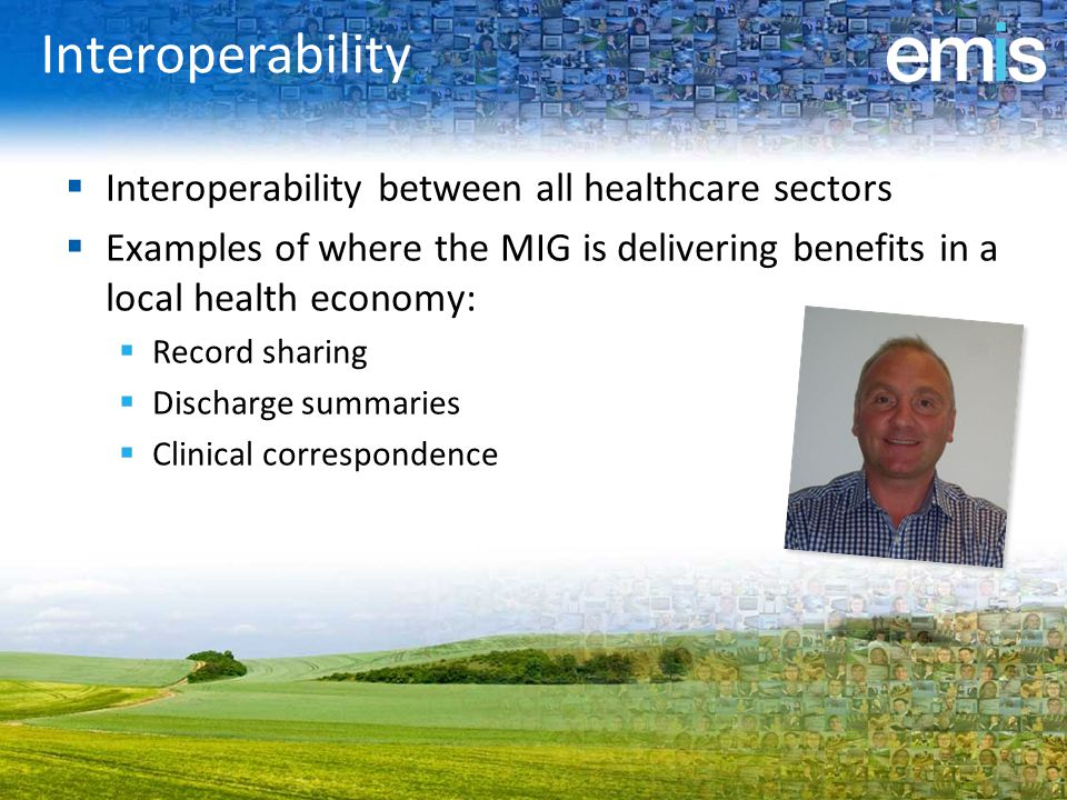 Interoperability Interoperability between all healthcare sectors