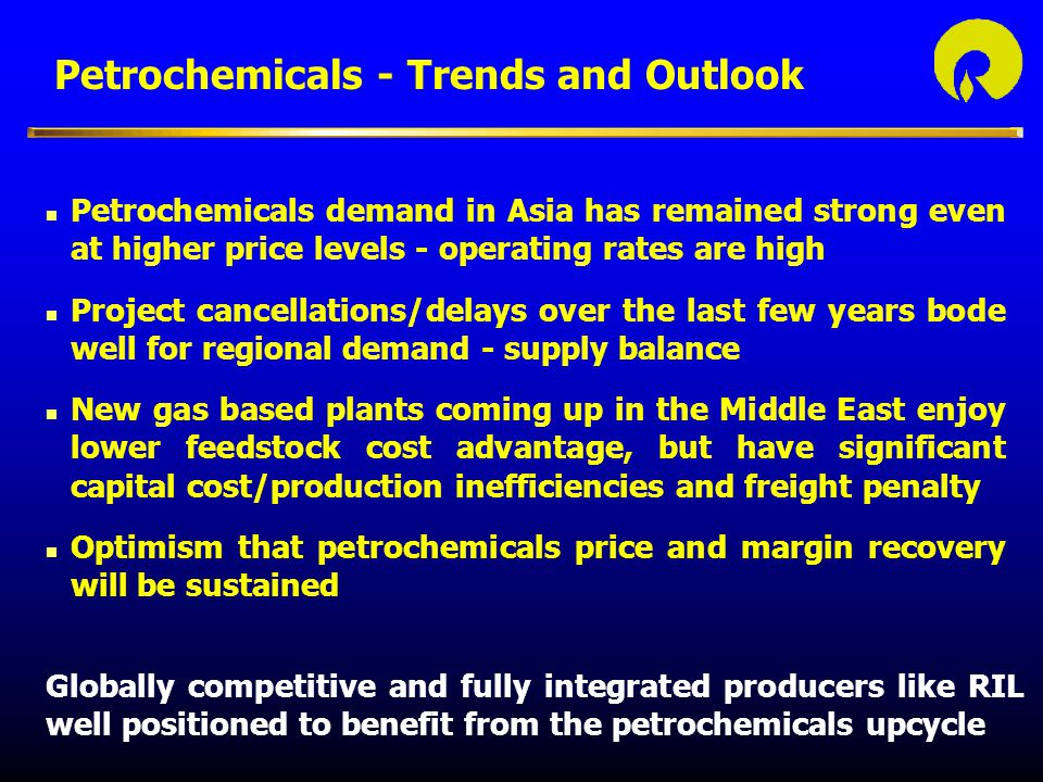 Petrochemicals - Trends and Outlook