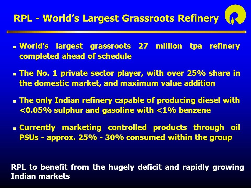 RPL - World's Largest Grassroots Refinery
